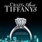 The Don't Miss Documentary – Crazy About Tiffany's!
